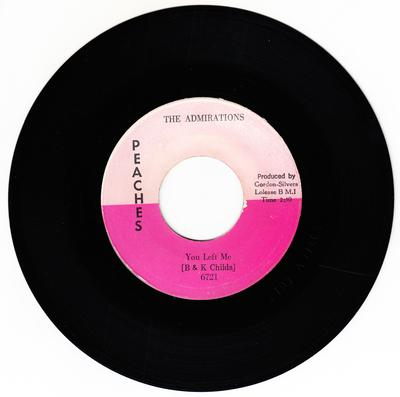 Admirations - You Left Me / I Want To Be Free - Peaches