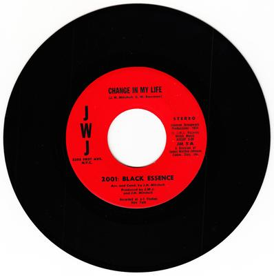 2001: Black Essence - Change in My Life / When You walk Alone With Love - JWJ JM 5