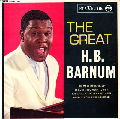 H.B. Barnum - The Great: inc: It Hurts Too Much Too Cry  / 1963 UK 4 track EP with cover - RCA RCX 7147 EP PS