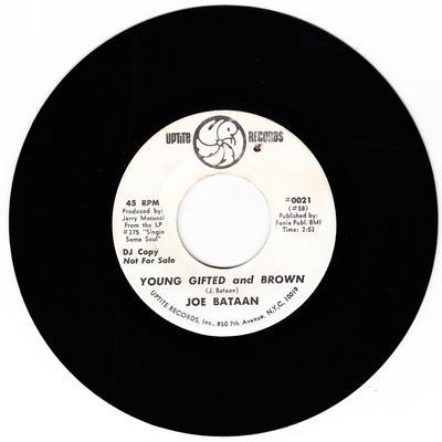 Joe Bataan - Young Gifted And Brown / Unwed Mother - Uptite 0021 DJ
