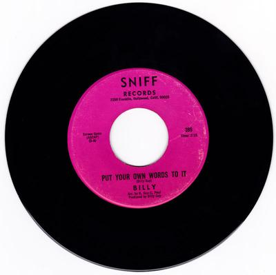 Billy - Put Your Own Words To It / You Move Me - Sniff 395