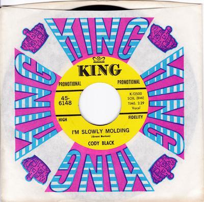 Cody Black - I'm Slowly Molding / Keep On Keeping On - King Promo