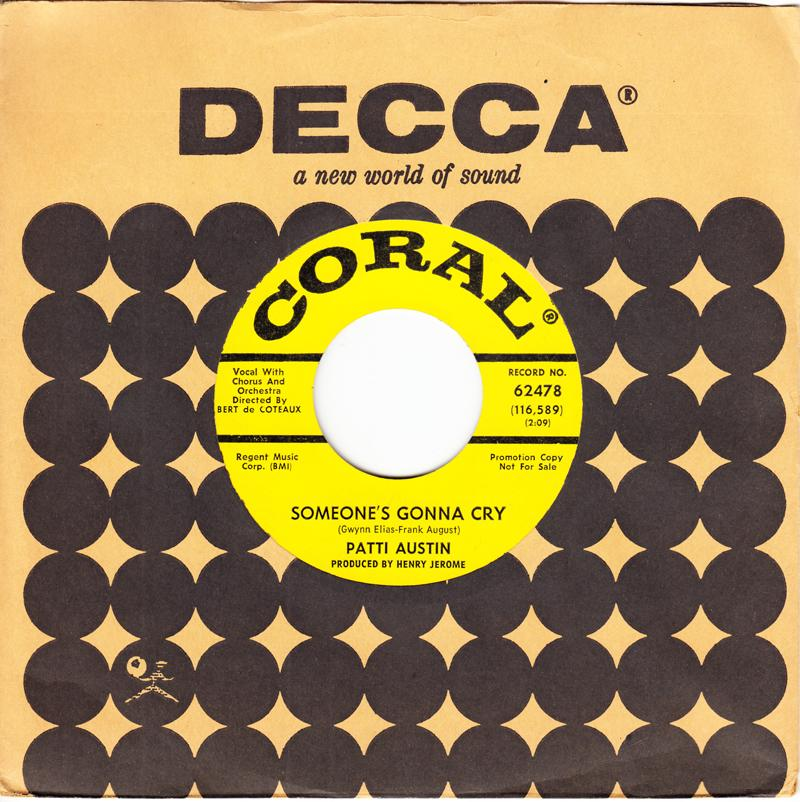 Patti Austin - Someone's Gonna Cry / You Better Know What You're Getting Into - Coral 62478 DJ