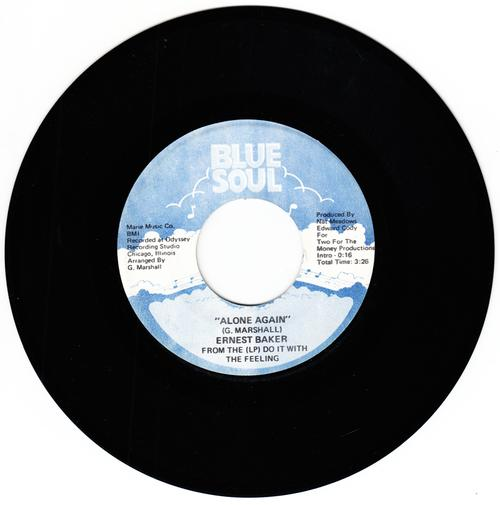Ernest Baker - Alone Again / Do It With Feeling - Blue Soul 0010