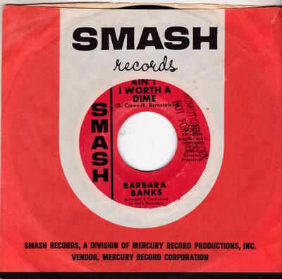 Barbara Banks - Ain't I Worth A Dime / Livin' Love - Smash S-2011