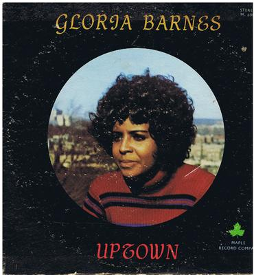 Gloria Barnes - Uptown / inc: You Don't Mean It (diff mix)  - Maple 6006