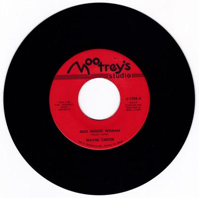 Wayne Carter - Mad Mouth Woman / Wahoo, Wahoo, Wahoo - Mootrey's 1258