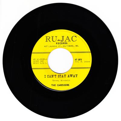 Caressors - I Can't Stay Away / Who Can It Be - Ru-Jac RJ 0020