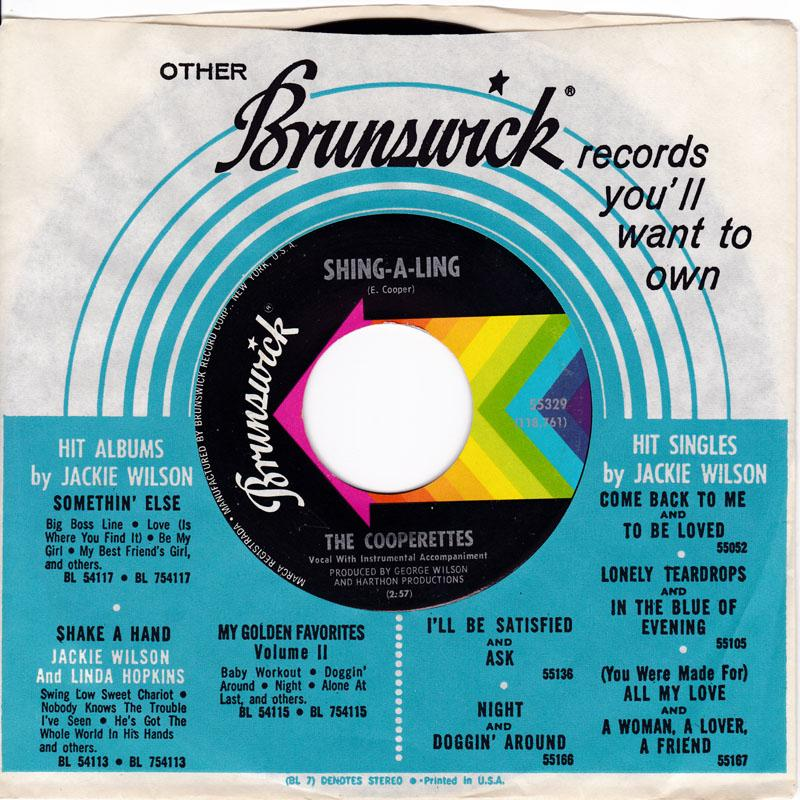 Cooperettes - Shing-A-Ling / ( Life Has ) No Meaning Now - Brunswick 55329