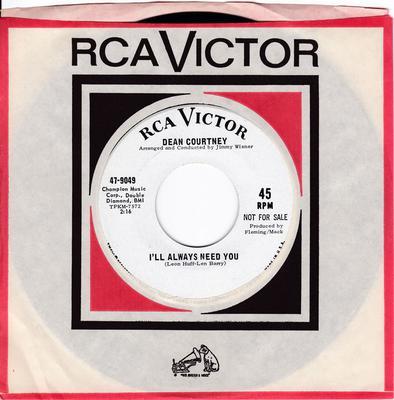 Dean Courtney - I'll Always Need You / Tammy - RCA 47-9049 DJ