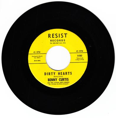 Benny Curtis and the Littler Dirty Hearts - Dirty Hearts / Before You Go - Resist 503