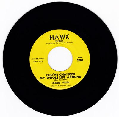 Charles Farren - You've Changed My Whole Life Around / A Girl Like You - Hawk  200