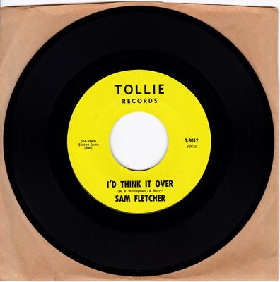 Sam Fletcher - I'd Think It Over - Tollie 9012