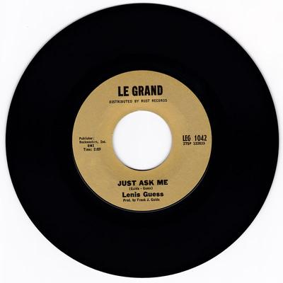 Lenis Guess - Just Ask Me / Working For My Baby - Le Grand LEG 1042