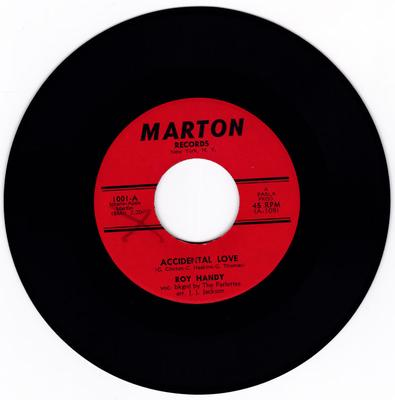 Roy Handy with the Parlettes - Accidental Love / What Did He Do - Marton 1001