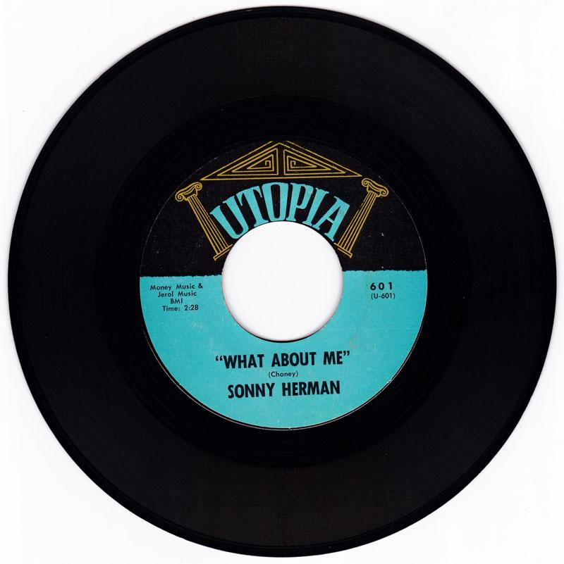 Sonny Herman - What About Me / same: instrumental - Utopia 601