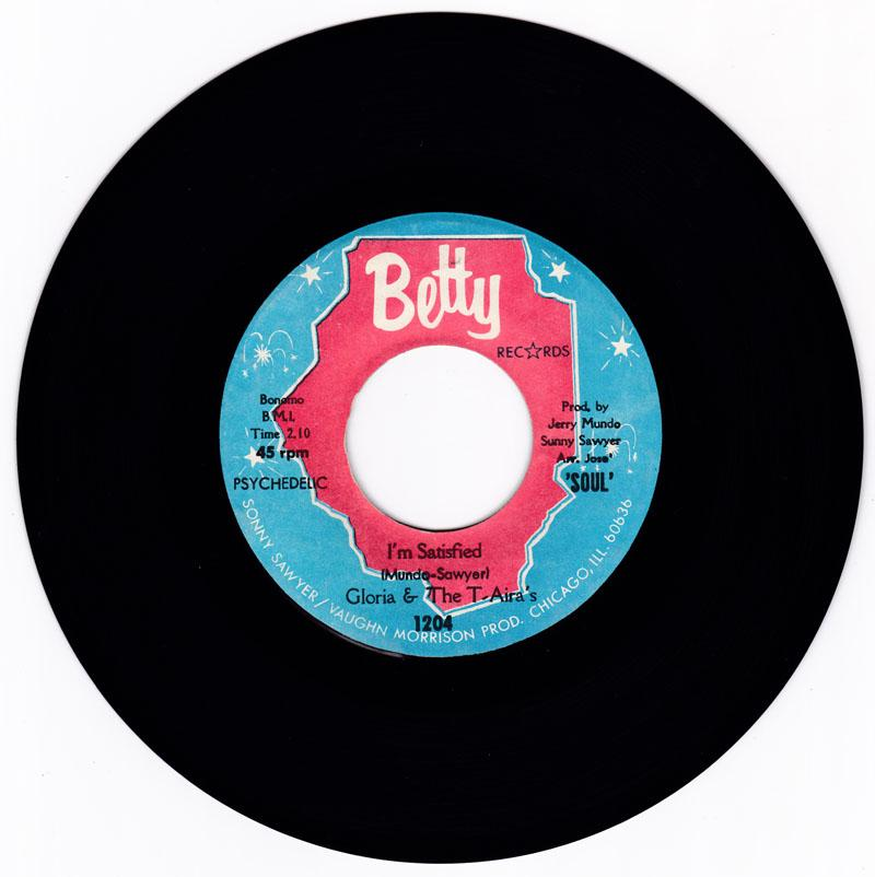 Gloria & The T-Aira's - I'm Satisfied / Running Out Of Time - Betty 1204