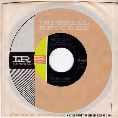 Clydie King - Soft And Gentle Ways / He Always Comes Back To Me  - Imperial 66172
