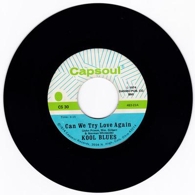 Kool Blues - Can We Try Again / I Want To Be Ready - Capsoul 30