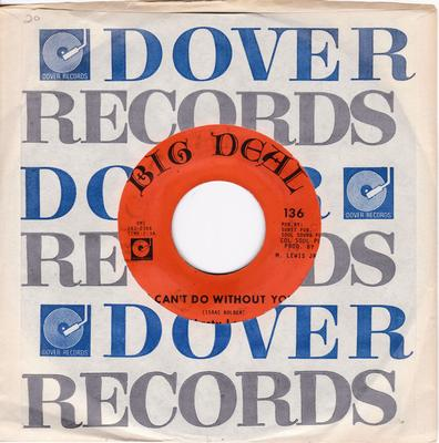 Marty Lewis - I Can't Do Without You / Ain't Nobody's Business - Big Deal 136