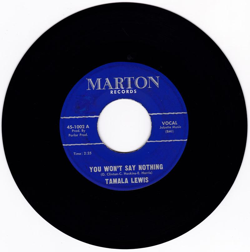 Tamala Lewis - You Won't Say Nothing / If You Can Stand Me - Marton 1002