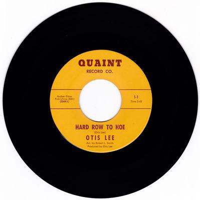 Otis Lee -  Hard Row To Hoe / They Say I'm a Fool - Quait 1-1