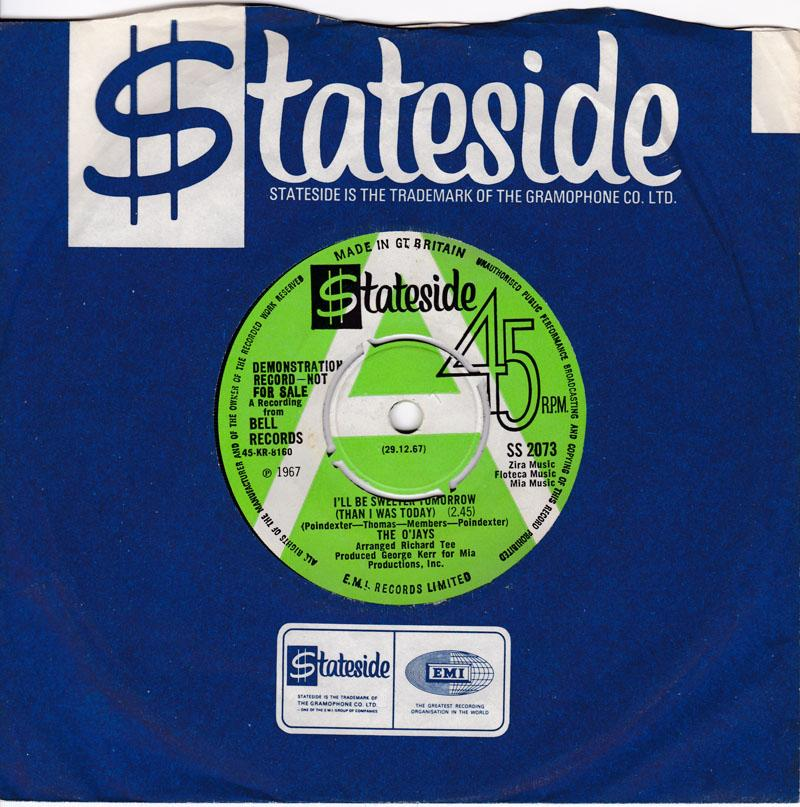 O'Jays - I Dig Your Act / I'll Be Sweeter Tomorrow ( Than I Was Yesterday ) - Stateside SS 2073 DJ