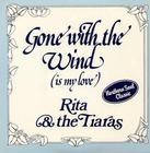 Image for Gone With The Wind Is My Love/ Wild Times