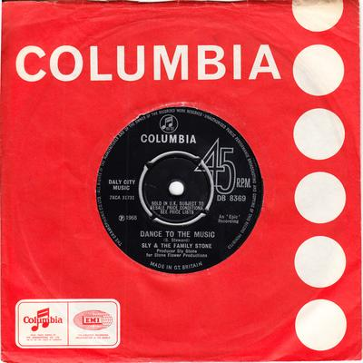 Sly & The Family Stone - Dance To The Music / Let Me Hear It From You - Columbia DB 8369