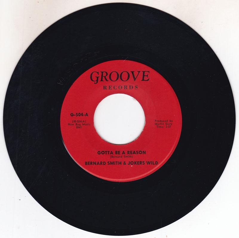 Bernard Smith & Jokers Wild - Gotta Be A Reason / 39-21-46 - Groove G 504