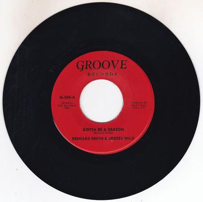 Bernard Smith & Jokers Wild - Gotta Be A Reason / 39-21-46 - Groove G 504