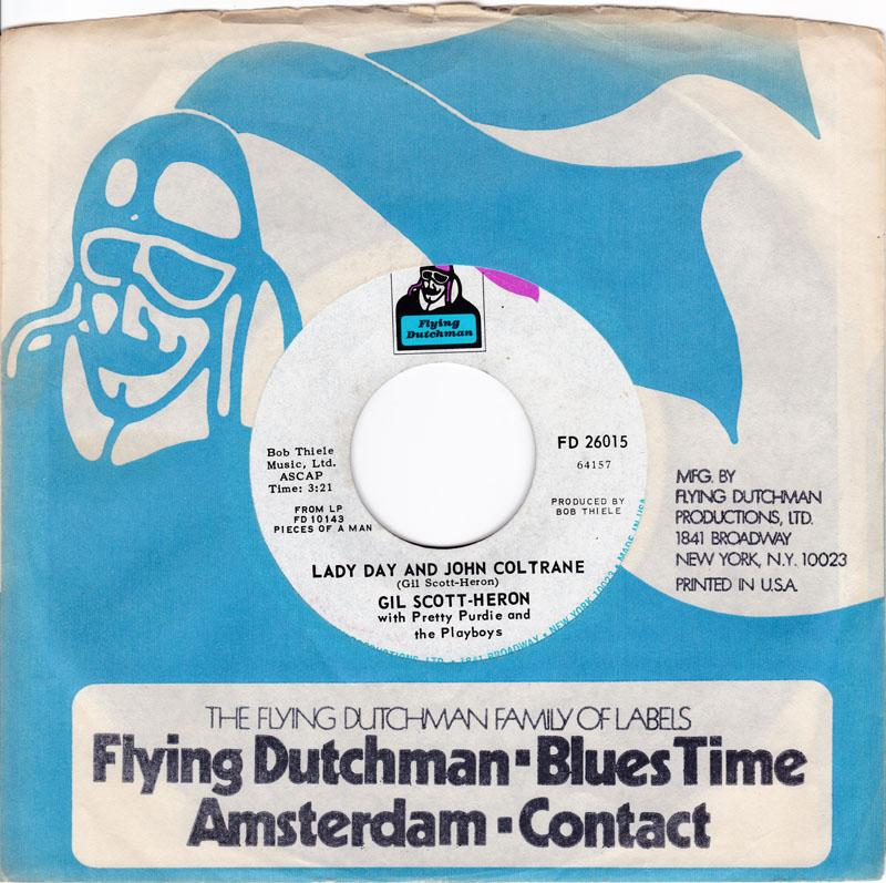 Gil Scott-Heron with Pretty Purdie & The Playboys - Lady Day And John Coltrane / Save The Children -  Flying Dutchman FD 26015