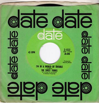 Sweet Things - I'm In A World Of Trouble / Baby's Blue - Date 2-1522