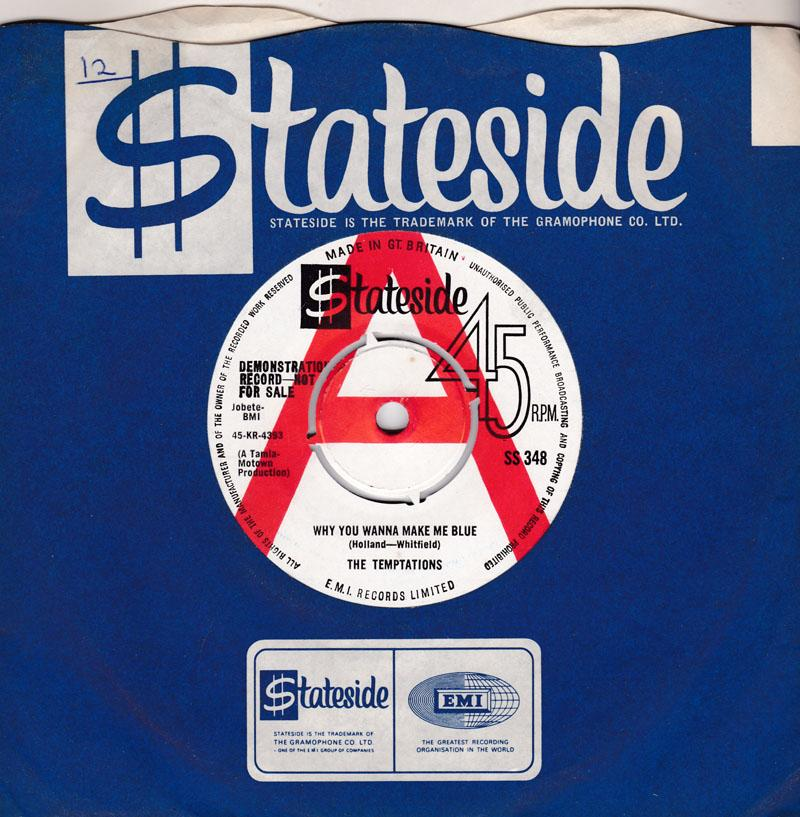 Temptations - Why You Wanna Make Me Blue / Baby, Baby I Need You - Stateside SS 348 DJ