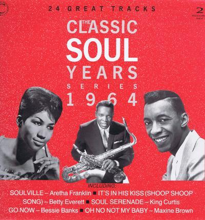 Classic Soul Years 1964    Double Lp/  Aretha Franklin, Maxine Brown