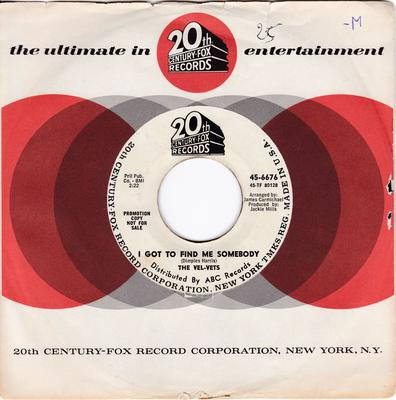 Vel-Vets - I Got To Find Me Somebody / What Now My Love - 20th Century Fox 6676 DJ