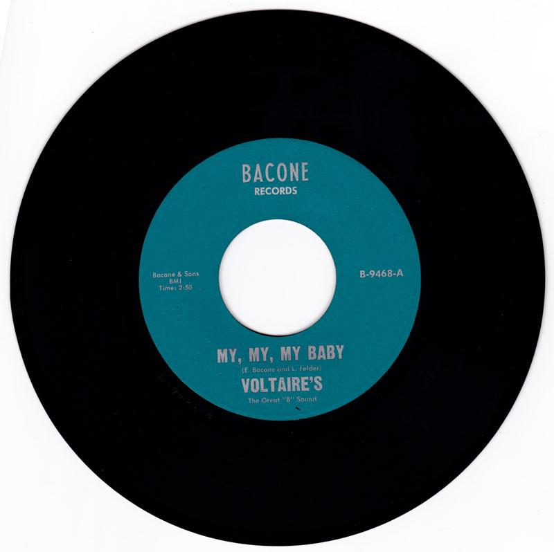 Voltaires - My, My, My Baby / Movin', Movin'  On - Bacone 9468