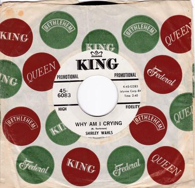 Shirley Wahls - Why Am I Crying / That's How Long I'm Gonna Love You - King 6083 DJ
