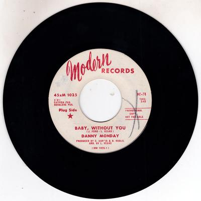 Danny Monday - Baby, Without You / Good Taste Of Love - Modern M 1025 DJ