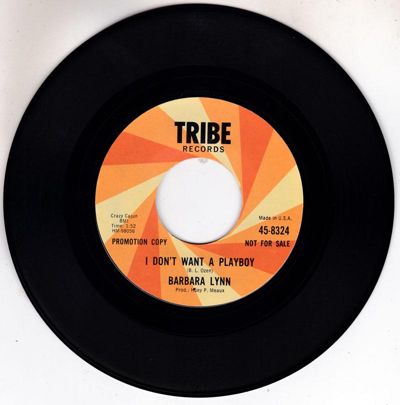 Barbara Lynn - I Don't Want A Playboy / A New Kind Of Love - Tribe 8324 DJ