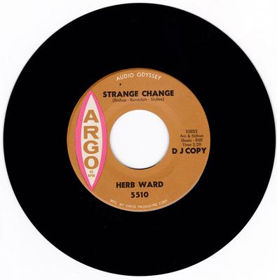 Herb Ward - Strange Change / Why Do You Want To Leave Me - Argo 5510 DJ