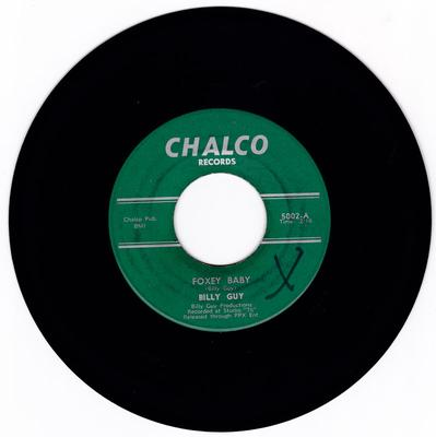 Billy Guy - Foxey Baby / She's My Girl - Chalco 5002
