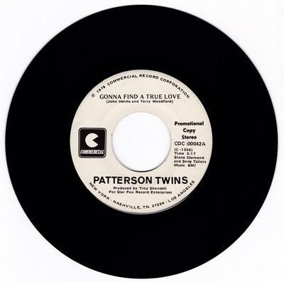 Patterson Twins - Gonna Find A True Love / same: 3:17 stereo version - Commercial CDC 00042 DJ