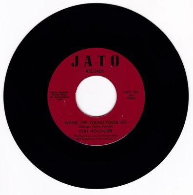 Don Hollinger - Where The Young Folks Go / I Had A Nightmare - JATO 7000