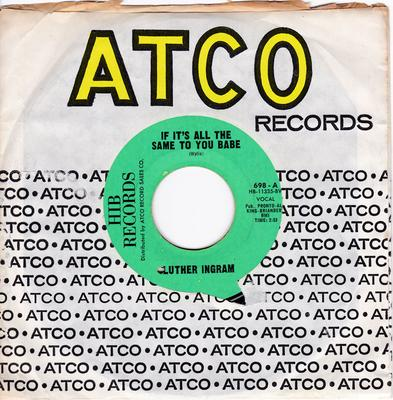 Luther Ingram - If It's All The Same To You Babe / Exus Trek - HIB Records 698