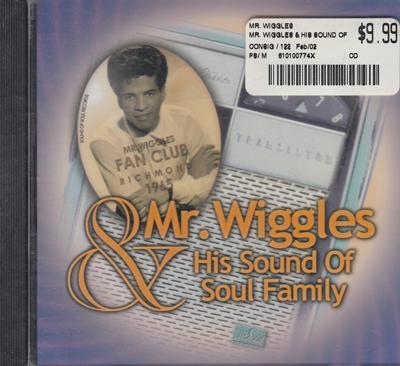 Mr. Wiggles & His Sound Of Soul Family/ Inc:danny Boy - I Feel In Love