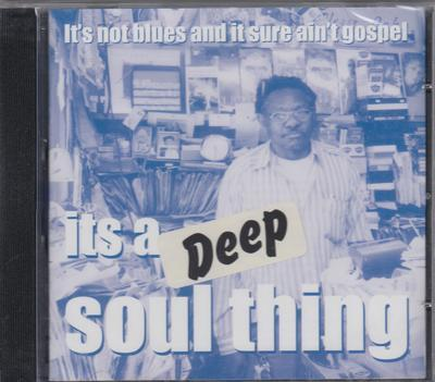 It's A Deep Soul Thing/ 21 Tracks