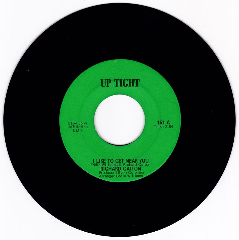 Richard Caiton - I LIke To Get Near You / It's Been A Long Time - Up Tight 151