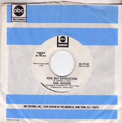 Earl Jackson - Soul Self Satisfaction / Looking Through The Eyes Of Love - ABC 11142 DJ