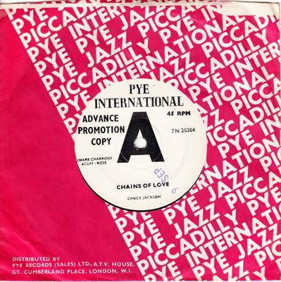 Chuck Jackson - Chains Of Love / I Keep Forgettin' - Pye International 7N 25384 DJ